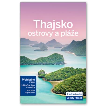 Thajsko ostrovy a pláže - průvodce Lonely Planet