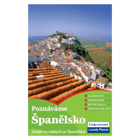 Španělsko průvodce Lonely Planet Poznáváme