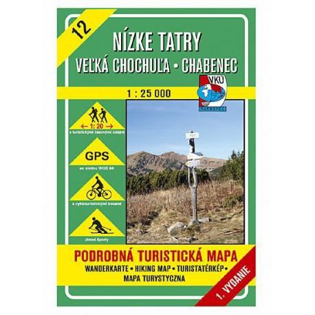 VKÚ12 Nízké Tatry, Velká Chochula, Chabenec 1:25 000 turistická mapa