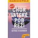 Marco Polo Chorvatské pobřeží - Istrie, Kvarner průvodce