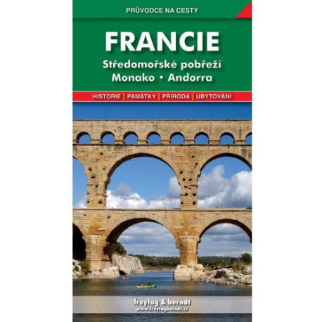 Freytag a Berndt Francie - Středomořské pobřeží, Monako, Andorra průvodce