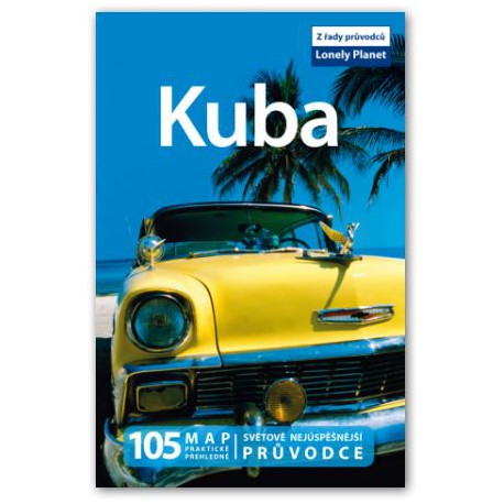 Kuba - průvodce Lonely Planet