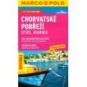 Marco Polo Chorvatské pobřeží - Istrie, Kvarner, vydání 2008 průvodce