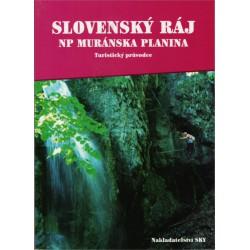 Slovenský ráj a Muranská planina
